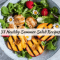 Healthy Summer Salad Recipes for Easy Dinner