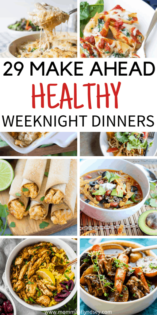 29 healthy make ahead dinners for busy weeknights. Great dinner ideas to prep and freeze for the week for busy moms! Ideas like chicken, crockpot, lunch leftovers and more!