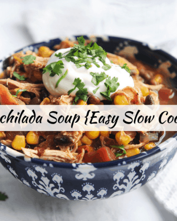 easy slow cooker chicken enchilada soup makes for an easy weeknight dinner