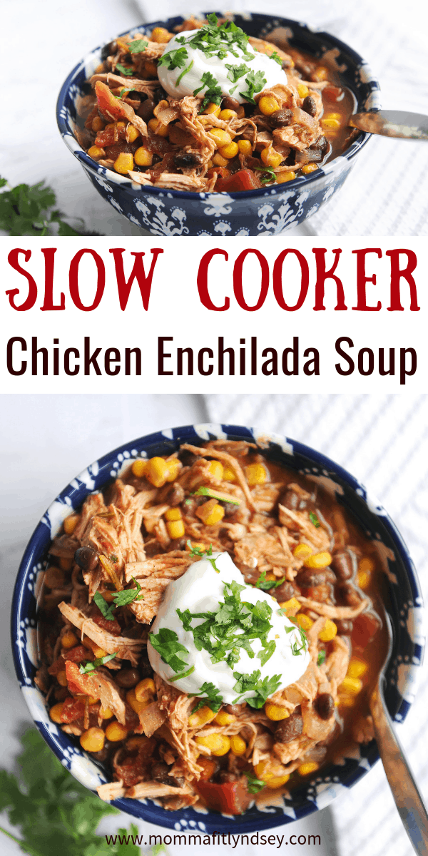 chicken enchilada soup is an easy slow cooker weeknight recipe