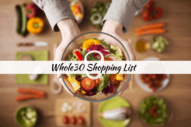 tips for doing whole30 on a budget with a free whole30 shopping list and printable