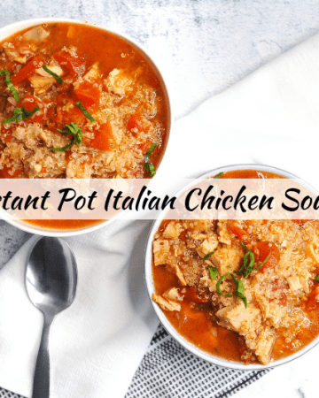 italian quinoa chicken soup is a gluten free instant pot soup recipe that is quick to make for a weeknight dinner and is an awesome healthy instant pot recipe idea