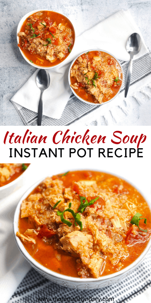 Looking for the perfect EASY healthy instant pot soup recipe for dinner? healthy Lifestyle Blogger Momma Fit lyndsey is sharing an Italian Chicken Instant Pot Soup here