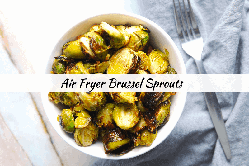 Looking for a delicious air fryer brussel sprouts recipe to use for your air fryer? healthy Lifestyle Blogger Momma Fit lyndsey is sharing her keto air fryer recipes