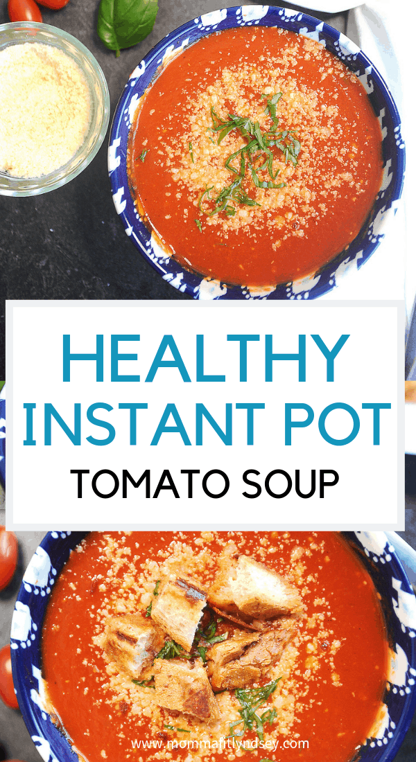 this healthy instant pot soup is a great freezer meal soup for easy weeknight dinners. if you're looking for kid-friendly weeknight recipes that are healthy this tomato soup and grilled cheese bites will be great for a healthy family dinner