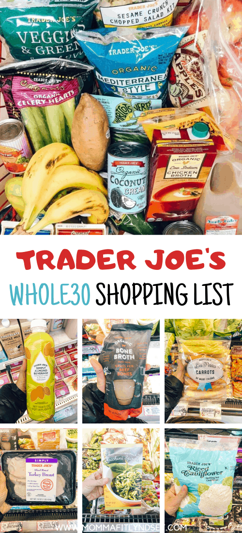 Trader Joes Whole 30 List for you to complete Whole30. Recipes, Meal Plan and Budget tips for doing a Whole30 in 2019 or 2020. Shopping lists updated for 2019 items at Trader Joe's. Meat, snacks and clean eating ideas for Trader Joes.
