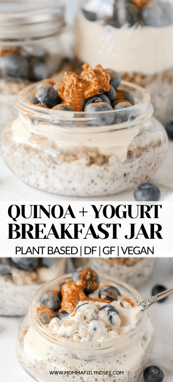 Quinoa + Yogurt Parfait Jar - Plant Based Breakfast. Easy whole food breakfast idea that is easy and simple to make. Perfect healthy breakfast that is high in protein and can be made ahead for busy mornings on the go